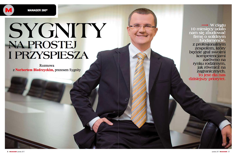 Norbert Biedrzycki - Sygnity na prostej i przyspiesza Norbert Biedrzycki. O skutecznej restrukturyzacji Sygnity