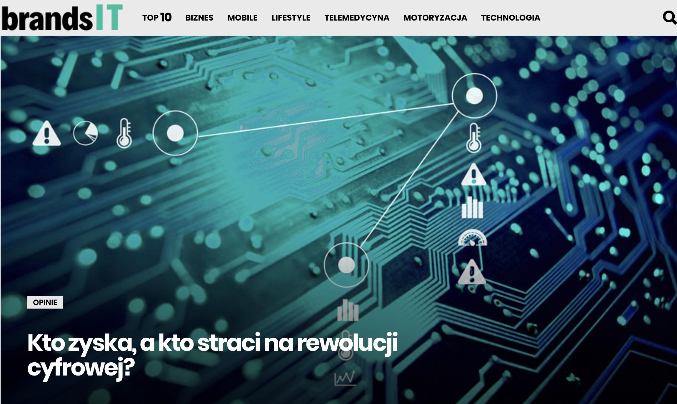 BrandsIT - Kto zyska, a kto straci na rewolucji cyfrowej Norbert Biedrzycki